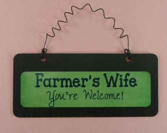 SIGN FARMERS WIFE You're Welcome | Wooden Chalkboard Metal Cute Thank A Farmer Spouse Wives Country Farming