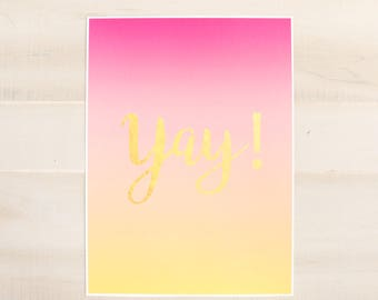 """Large Art Print - Gradient Pink and Peach - Yay! Art Print - 12"""" by 16"""" - Gold Foil"""