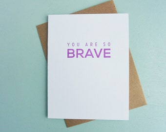 Letterpress Greeting Card - Friendship Card - Milestones - You are So Brave - MLS-084