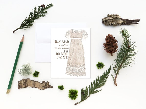 CLEARANCE Jane Austen card - Regency fashion illustration - Do Not Faint