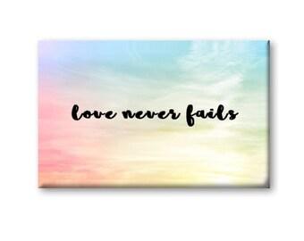 Love Never Fails Magnet, Refrigerator Magnet, Kitchen Magnet
