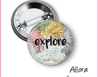 Explore Pinback Button, World Map Pinback, Motivational Pinback