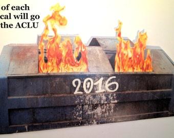 Dumpster Fire 2016 - CHARITY DONATION to ACLU