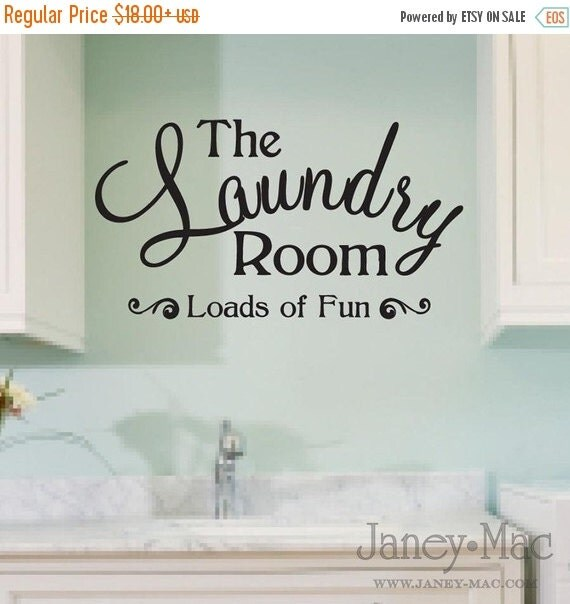 ON SALE Laundry Room Wall Decal Quote - Loads of Fun Sticker - Vinyl Wall Art Room Decor - HWL104