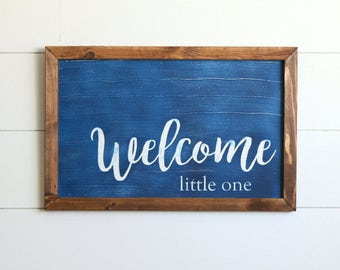 WELCOME LITTLE ONE Farmhouse Style Rustic Wood Sign, Handmade, Inspirational Quote, Shabby Chic, Baby Nursery