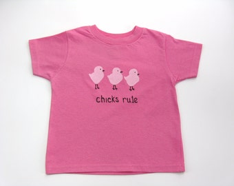 Chick's Rule T Shirt, Girl Power or Empowerment Pink Cotton Tee or Top, Hand Painted for Baby and Toddler
