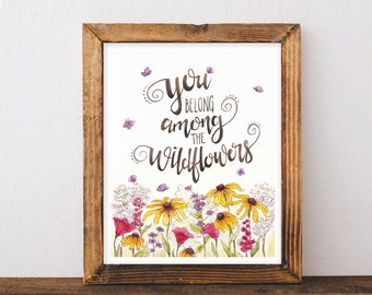 Wildflowers Print - Cool Kids Room Art - Tom Petty Quote Art