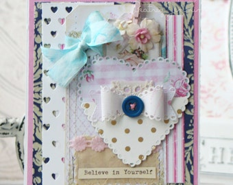 Believe in Yourself Shabby Chic Handmade Card - Greeting Card