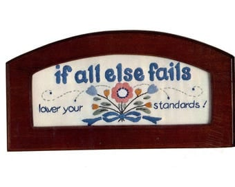 Vintage Crewel Kit Embroidery Floral Saying If All Else Fails Cute Flowers Small Picture to Embroider WITH FRAME 10 X 5 Chunky Wood Frame