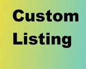 Custom listing for C.H.