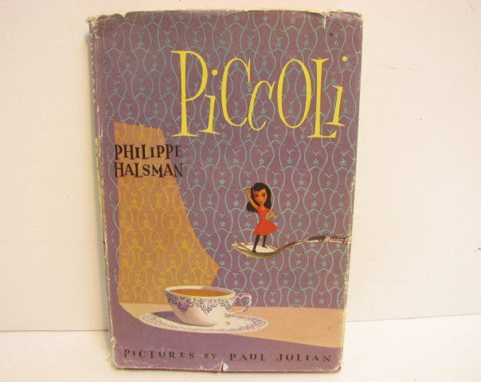 Piccoli Book by Philippe Halsman, 1953 Stated 1st Edition, Vintage HB DJ, Simon & Schuster, Pictures by Paul Julian
