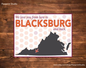 INSTANT PRINTABLE We Love You From Here To Blacksburg And Back - Virginia Tech Hokies