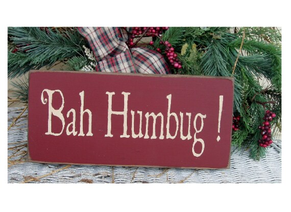 Bah Humbug primitive wood Christmas sign