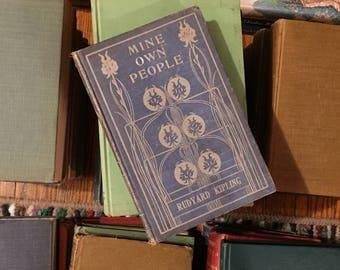Mine Own People by Rudyard Kipling Book Vintage Antique Distressed Blue Classic Literature
