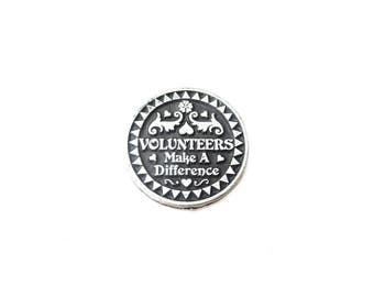 Silver Tone Metal Black Enamel Inspirational Volunteers Make a Difference Volunteering Vintage Keepsake Coin / Pocket Coin