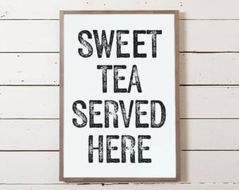 "Southern Wall Sign ""Sweet Tea Served Here"" 