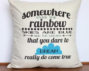 Somewhere Over the Rainbow pillow | Wizard of Oz | Unique Gift for Friend | Dreams Come True | Handmade Baby Nursery Decor | Shower Gift
