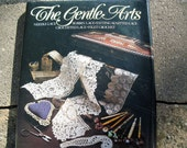 Vintage Book The Gentle Arts Forward by Helen Cavanagh The Lace Guild