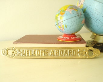 Welcome Aboard plaque, vintage brass welcome sign, boater's gift, stocking stuffer, ship sign, housewarming gift