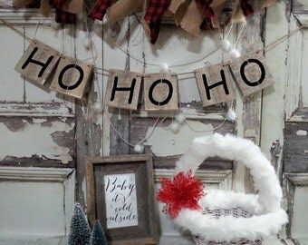 Ho Ho Ho Wood Banner / Sign Garland / Christmas Decor Home Decor / Country Farmhouse / Primitive / High End Photo Prop /