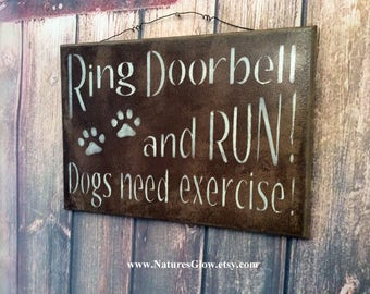Beware of Dog Sign, DOGS Sign, Front Door Sign, Ring Doorbell, DOGS Need Exercise, Pet Decor, Pet Sign, Funny Pet Decor, Dog Lovers Sign