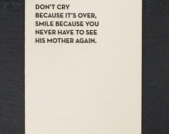 don't cry. letterpress card. #935
