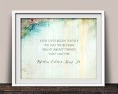 Martin Luther King Jr. Inspirational Quote - Things That Matter Quote - MLK Jr. - Hope and Change - Inspirational Art Print -
