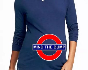Mind The Bump. Funny Maternity. DIY. Make Your Own. Apply To Any Shirt. Digital file. Instant Download.