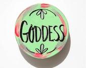 Goddess Art, Lettered Magnet, Soul Inspired, Sacred Feminine, Gift For Friend, Divine Feminine, Boho Gift, Under 15, Home Gift, Goddess Word