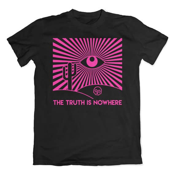 The truth is nowhere t-shirt. All seeing eye desert tee. Pink screen print.