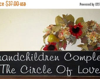 ON SALE TODAY Grandchildren Sign Grandchildren Complete The Circle Of Love Wooden Sign 8 X 36 upc