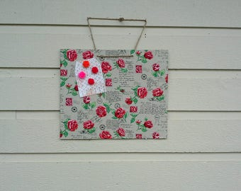 Magnet Board, mini memo board - Script cotton fabric with words, symbols and images of roses, photo and memo display, hangs with jute twine