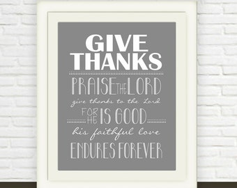 Download Scripture Art // Instant Download // Give Thanks Bible Verse // Grey and White // Psalm 106:1 Printable //  Christian Print JPEG