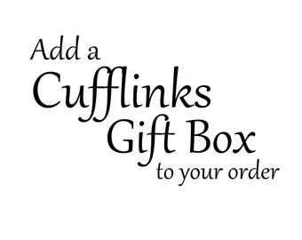 Add a Cufflinks Gift Box to your Order.