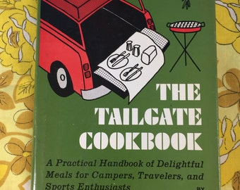 The Tailgate cookbook vintage cookbook