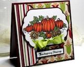 "Thanksgiving Card - Handmade Greeting Card - 3D Card - 5.25 x 5.25"" Thanksgiving Blessings - Fall Card - Pumpkins Square Card - OOAK"