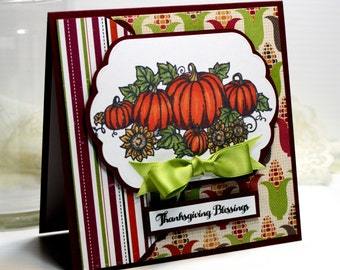 "Thanksgiving Card - Handmade Greeting Card - 3D Card - 5.25 x 5.25"" Thanksgiving Blessings - Fall Card - Pumpkins Square Card - OOAK"