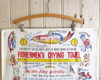 ON SALE Vintage Fishermen's Crying Towel - Fishing Humor - Gift for the Fisherman - Mid-Century 1950s