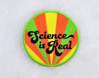 Iron on Patch Science is Real Retro Design Orange Activism