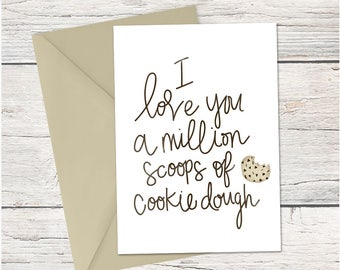Funny Card - I Love You A Million Scoops of Cookie - Anniversary - Valentines Day - Mothers Day
