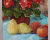Geranium painting, original oil fruit, pears and oranges, small still life, red flowers, floral still life, fine art home decor, canvas