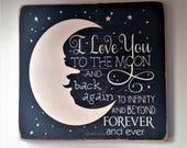 I Love You To The Moon And Back To Infinity And Beyond Forever And Ever Distressed Wood Love Sign