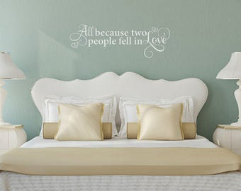 All Because Two People Fell in Love Romantic vinyl wall decal sticker