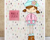 Girl Spring Card- Make a Splash- All Occasion Card- Encouragement Card- Hello Card- Thinking of You