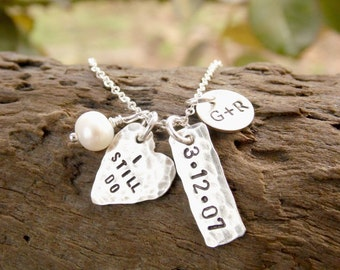 I Still Do Necklace, Sterling Silver Necklace, Hand Stamped Jewelry, Anniversary Gift