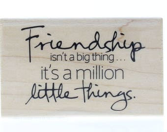 Hampton Art Friendship is a Million Little Things Wooden Rubber Stamp