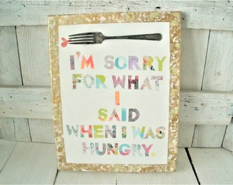 Collage painting canvas sign with text funny message hungry gold pastels mixed media