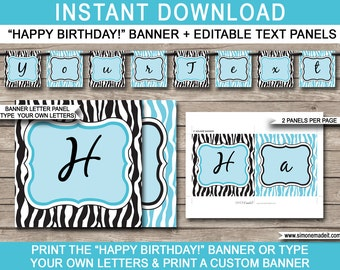 Turquoise Zebra Birthday Banner - Happy Birthday Banner - Custom Banner - Birthday Party Decorations - INSTANT DOWNLOAD with EDITABLE text