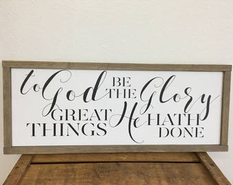 To God be the glory great things He hath done hymn wood sign with a stained wood frame
