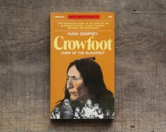 Vintage biography of Blackfeet Chief Crowfoot by Hugh Dempsey